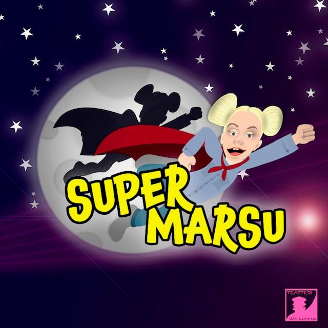 TEATTERI WILLI LAKEUS: SUPERMARSU